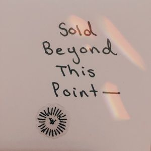 Other - Sold Beyond This Point—